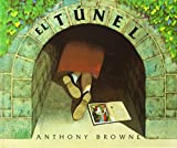 Anthony Browne El Tunel = The Tunnel (Especiales de a la Orilla del Viento)