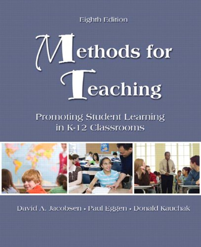 Methods for Teaching: Promoting Student Learning in K-12...