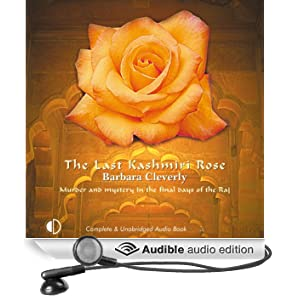 The Last Kashmiri Rose (Unabridged)