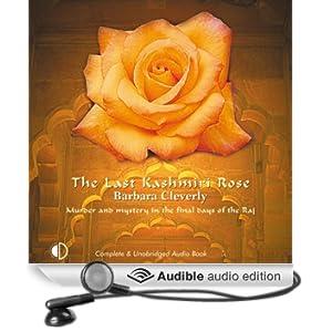 The Last Kashmiri Rose (Unabridged)