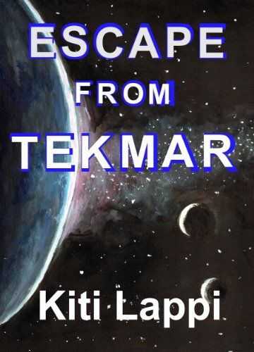Amazon.com: Escape from Tekmar eBook: Kiti Lappi: Books