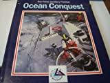 Ocean Conquest: The Official Story of the Whitbread Round the World Race, Past, Present and Future Barry Pickthall