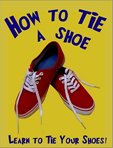 What is the Rhyme to Teach Children How to Tie Shoes? Tips ...