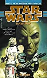 Slave Ship (Star Wars: The Bounty Hunter Wars, Book 2)