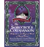img - for The Sorcerer's Companion: A Guide to the Magical World of Harry Potter[ THE SORCERER'S COMPANION: A GUIDE TO THE MAGICAL WORLD OF HARRY POTTER ] by Kronzek, Allan Zola (Author) Oct-19-10[ Paperback ] book / textbook / text book