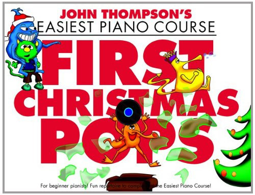 John Thompson: First Christmas Pops: First Christmas Pops