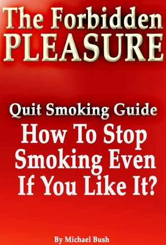 The Forbidden Pleasure: How To Stop Smoking Even If You Like It?