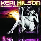 In A Perfect World...by Keri Hilson
