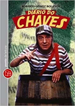 Diario do Chaves - Edicao de Bolso (Em Portugues do Brasil): Roberto