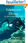 Sidemount Diving: The Almost Comprehe...