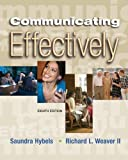 img - for Communicating Effectively with Student CD-ROM and PowerWeb by Saundra Hybels (2006-03-07) book / textbook / text book