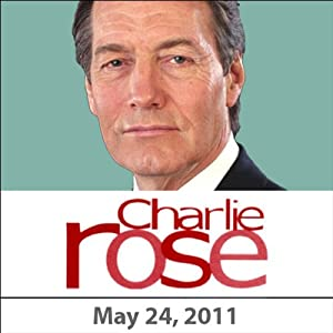 Charlie Rose: Bret Stephens, Jeffrey Goldberg, Walter Russell Mead, and Jane Lubchenco, May 24, 2011 Radio/TV Program