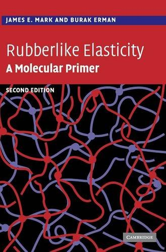 Rubberlike Elasticity: A Molecular Primer PDF