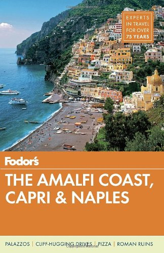 Fodor'S The Amalfi Coast, Capri & Naples (Full-Color Travel Guide) front-23608