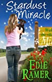 Stardust Miracle (A Miracle Interrupted novel Book 2)