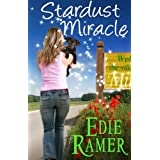 Stardust Miracle (A Miracle Interrupted novel Book 2) ~ Edie Ramer