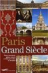 Paris Grand Si�cle par Courtin