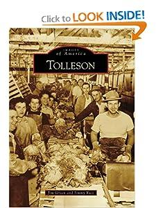 Tolleson (Images of America: Arizona) Jim Green and Jimmy Ruiz