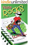 Nate Rocks the School (Nate Rocks series Book 3)
