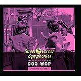 Street Corner Symphonies: The Complete Story of Doo Wop, Vol. 7: 1955