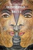 img - for Honestidad Bruta (Spanish Edition) book / textbook / text book