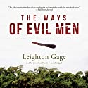 The Ways of Evil Men: Chief Inspector Mario Silva Series, Book 7 (       UNABRIDGED) by Leighton Gage Narrated by Jonathan Davis