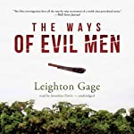 The Ways of Evil Men: Chief Inspector Mario Silva Series, Book 7 | Leighton Gage