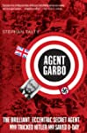 Agent Garbo: The Brilliant, Eccentric...