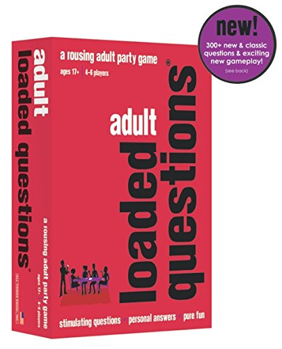 Adult Loaded Questions - a rousing adult party game