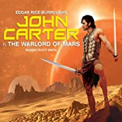 John Carter in The Warlord of Mars: Barsoom Series #3 | [Edgar Rice Burroughs]