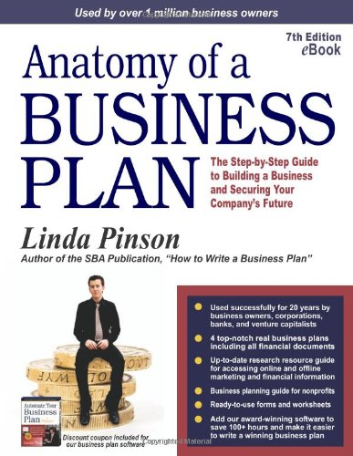Anatomy of a Business Plan: The Step-by-Step Guide to...