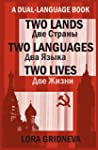 Two Lands, Two Languages, Two Lives...