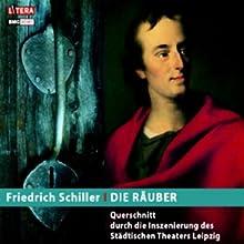 Die Räuber Hörbuch von Friedrich Schiller Gesprochen von: Günter Grabbert, Horst Schulze, Christa Gottschalk