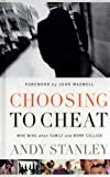 img - for Choosing to Cheat: Who Wins When Family and Work Collide? book / textbook / text book