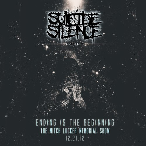 Suicide Silence-Ending Is The Beginning The Mitch Lucker Memorial Show-CD-FLAC-2014-FORSAKEN Download