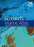 Scotlands Marine Atlas: Information for the Marine Plan