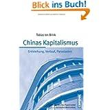 Chinas Kapitalismus: Entstehung, Verlauf, Paradoxien (Schriften aus dem MPI für Gesellschaftsforschung)
