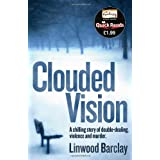 Clouded Vision (Quick Reads 2011)by Linwood Barclay