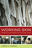 "Joseph D. Hankins, ""Working Skin: Making Leather, Making a Multicultural Japan"" (U of California Press, 2014)"