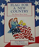 Flag for a New Country: The Betsy Ross Story: A Play (Holiday Play Series)