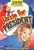 Lizzie McGuire: Lizzie for President - Book #16: Junior Novel (Lizzie McGuire (Numbered)) (0786846321) by Alice Alfonsi