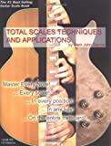 512lN5oJFxL. SL160  Guitar Total Scales Techniques and Applications: Lessons for Beginner through Professional