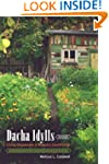 Dacha Idylls: Living Organically in R...