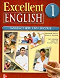 img - for Excellent English Level 1 Student Book: Language Skills For Success book / textbook / text book