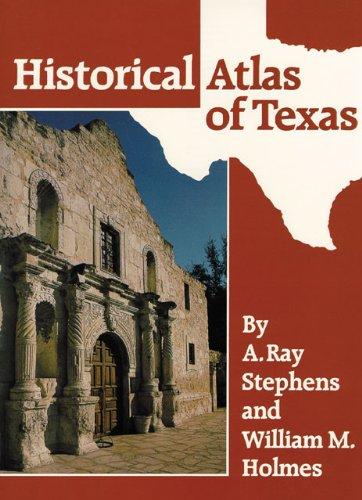 Historical Atlas of Texas