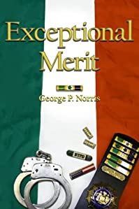 Exceptional Merit by George Norris ebook deal