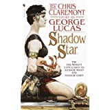 Shadow Star (Chronicles of the Shadow War, Book 3) ~ Chris Claremont