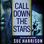 Call Down the Stars | Sue Harrison