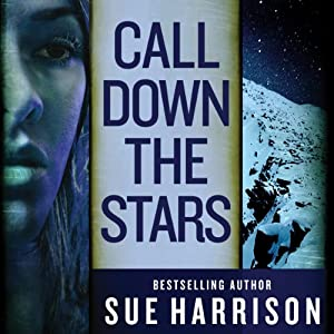Call Down the Stars | [Sue Harrison]