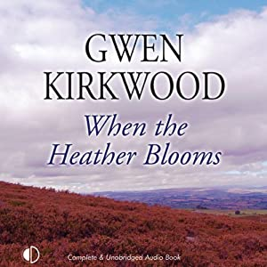 When the Heather Blooms | [Gwen Kirkwood]